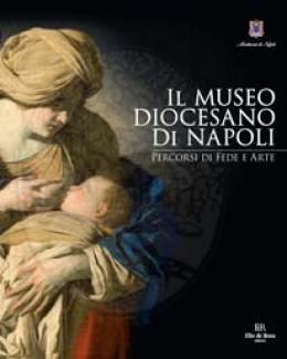 il_museo_diocesano_di_napoli_percorsi_di_fede_e_arte_a_cura_di_pierluigi_leone_de_castris.jpg