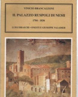 il_palazzo_ruspoli_di_nemi_1784_1836_vinicio_brancaleoni_villa_delle_querce_di_nemi.jpg