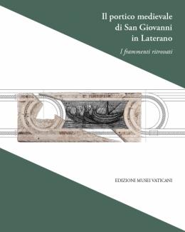 il_portico_medievale_di_san_giovanni_in_laterano_i_frammenti_ritrovati.jpg