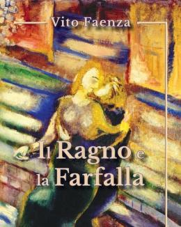 il_ragno_e_la_farfalla_vito_faenza.jpg