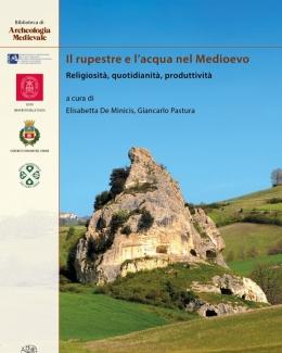 il_rupestre_e_lacqua_nel_medioevo_religiosit_quotidianit_produttivit_elisabetta_de_minicis_giancarlo_pastura.jpg