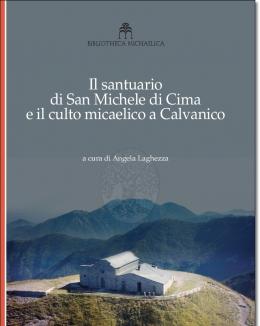 il_santuario_di_san_michele_di_cima_e_il_culto_micaelico_a_calvanico_angela_laghezza.jpg