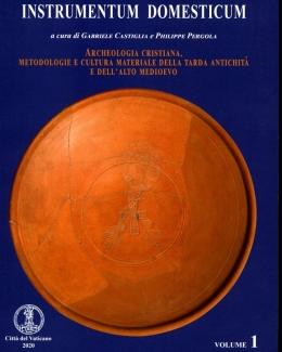 instrumentum_domesticum_vol_1_archeologia_cristiana_metodologie_e_cultura_materiale_della_tarda_antichit_e_dell_alto_medioevo.jpg