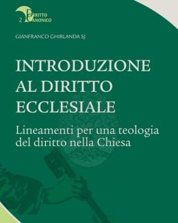 introduzione_al_diritto_ecclesiale_diritto_canonico_2_gianfranco_ghirlanda.jpg