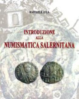 introduzione_alla_numismatica_salernitana_raffaele_iula_nummus_et_historia_xxx.jpg