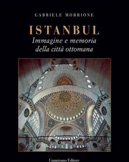 istanbul_immagine_e_memoria_della_citt_ottomana_gabriele_morrone.jpg