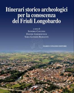 itinerari_storico_archeologici_per_la_conoscenza_del_friuli_longobardo_journal_of_ancient_topography_rivista_di_topografia_antica_supplemento_ix_2016.jpg