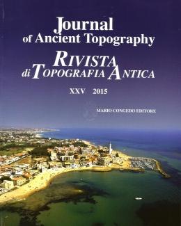 journal_of_ancient_topography_rivista_di_topografia_antica_xxv.jpg
