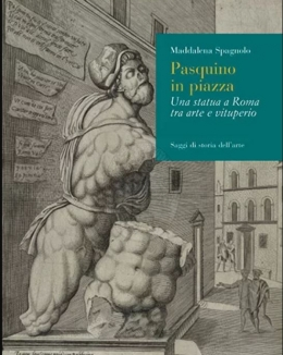 jpg_pasquino_in_piazza_una_statua_a_roma_tra_arte_e_vituperio_maddalena_spagnolo.jpg