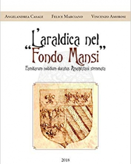 l_araldica_nel_fondo_mansi_angelandrea_casale_felice_marciano_vincenzo_amorosi.jpg