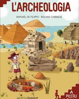 l_archeologia_a_piccoli_passi_raphal_de_filippo.jpg