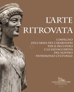 l_arte_ritrovata_l_impegno_dell_arma_dei_carabinieri_per_il_recupero_e_la_salvaguardia_del_nostro_patrimonio_culturale.jpg