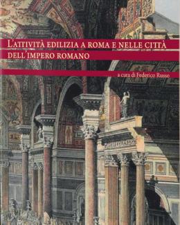 l_attivit_edilizia_a_roma_e_nelle_citt_dell_impero_romano_federico_russo.png