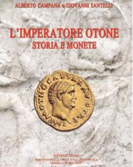 l_imperatore_otone_storia_e_monete_alberto_campana_e_giovanni_santelli_nummus_et_historia_xxxi.jpg