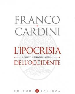 l_ipocrisia_dell_occidente_il_califfo_il_terrore_e_la_storia_franco_cardini.jpg