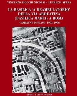 la_basilica_a_deambulatorio_della_via_ardeatina_basilica_marci_a_roma_campagne_di_scavo_1993_1996_vincenzo_fiocchi_nicolai_lucrezia_spera.jpg