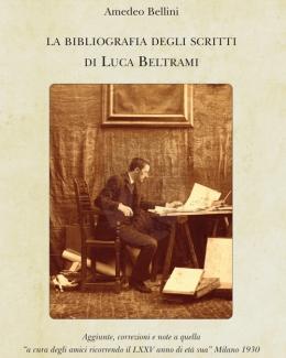 la_bibliografia_degli_scritti_di_luca_beltrami_amedeo_bellini.jpg