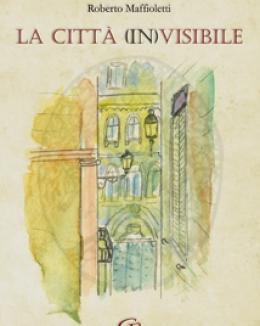 la_citt_invisibile_roberto_maffioletti.jpg