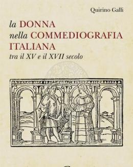 la_donna_nella_commediografia_italiana_tra_il_xv_e_il_xvii_secolo_quirino_galli.jpg