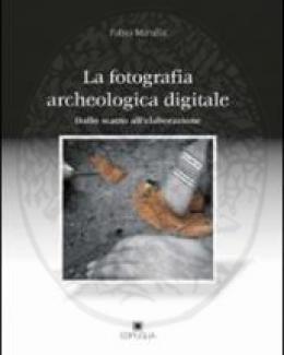 la_fotografia_archeologica_digitale_dallo_scatto_allelaborazione_ssam_mirulla_fabio.jpg