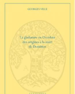 la_gladiature_en_occident_des_origines_la_mort_de_domitien_georges_ville.jpg