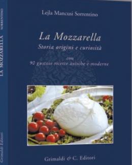 la_mozzarella_storia_origini_e_curiosit_con_90_gustose_ricette_antiche_e_moderne_lejla_mancusi_sorrentino.jpg