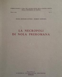 la_necropoli_di_nola_preromana_pubblicazioni_a_cura_del_centro_studi_della_magna_grecia_delluniversit_di_napoli_nuova_serie_voli_bonghi_jovino.jpg