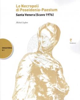 la_necropoli_di_poseidonia_paestum_santa_venera_scavo_1976_michele_scafuro.jpg