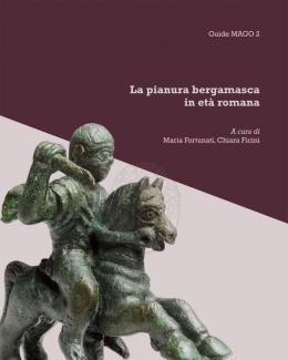 la_pianura_bergamasca_in_et_romana_maria_fortunati_chiara_ficini.jpg