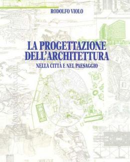 la_progettazione_dellarchitettura_nella_citt_e_nel_paesaggio_rodolfo_violo.jpg