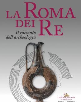 la_roma_dei_re_il_racconto_dell_archeologia_isabella_damiani_a_cura_di.jpg