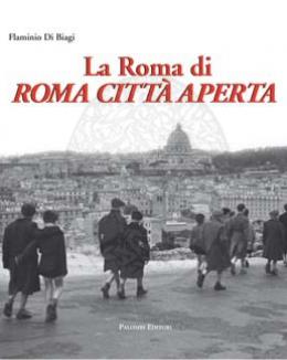 la_roma_di_roma_citt_aperta_flaminio_di_biagi.jpg