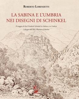 la_sabina_e_l_umbria_nei_disegni_di_schinkel_i_disegni_dell_altes_museum_di_berlino_roberto_lorenzetti.jpg