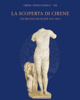 la_scoperta_di_cirene_un_secolo_di_scavi_1913_2013_cirene_atene_d_africa_viii_mario_luni.jpg