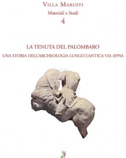 la_tenuta_del_palombaro_una_storia_dellarcheologia_lungo_lantica_via_appia_andrea_corbascio.jpg