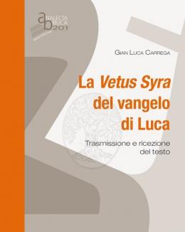 la_vetus_syra_del_vangelo_di_luca_carrega.jpg
