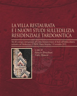 la_villa_restaurata_e_i_nuovi_studi_sulledilizia_tardoantica_pensabene.jpg