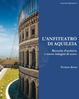 lanfiteatro_di_aquileia_ricerche_darchivio_e_nuove_indagini_di_scavo_patrizia_basso.jpg