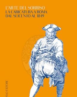 larte_del_sorriso_la_caricatura_a_roma_dal_seicento_al_1849.jpg