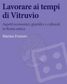 lavorare_ai_tempi_di_vitruvio_marina_frunzio.jpg