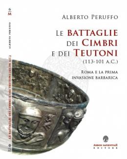 le_battaglie_dei_cimbri_e_dei_teutoni_113_101_ac_roma_e_la_prima_invasione_barbarica_alberto_peruffo.jpg