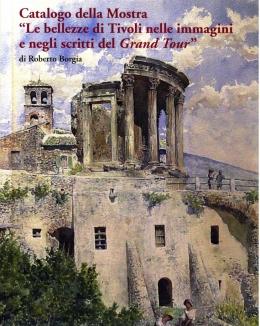 le_bellezze_di_tivoli_nelle_immagini_e_negli_scritti_del_grand_tour_catalogo_della_mostra.jpg