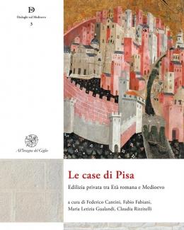 le_case_di_pisa_edilizia_privata_tra_et_romana_e_medioevo.jpg