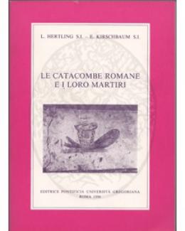 le_catacombe_romane_e_i_loro_martiri_hertling_l_kirschbaum_e.jpg