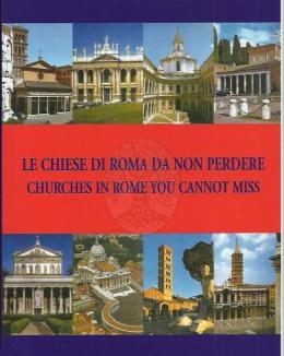 le_chiese_di_roma_da_non_perdere_churches_in_rome_you_cannot_miss_mariarita_pocino.jpg