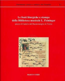 le_fonti_liturgiche_a_stampa_della_biblioteca_musicale_l_feininger_presso_il_castello_del_buonconsiglio_di_trento_catalogo_di_marco_gozzi.jpg