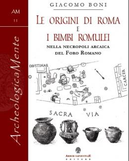 le_origini_di_roma_e_i_bimbi_romulei_nella_necropoli_arcaica_del_foro_romano_giacomo_boni_am_11.jpg