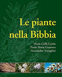 le_piante_nella_bibbia_maria_grilli_caiola_paolo_maria_guarrera_alessandro_travaglini.jpg