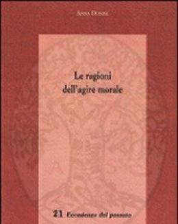 le_ragioni_dell_agire_morale_anna_donise_eccedenza_del_passato_21.jpg