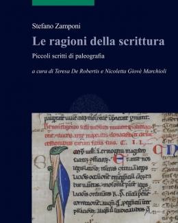 le_ragioni_della_scrittura_piccoli_scritti_di_paleografia_stefano_zamponi.jpg
